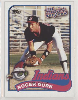 2014 Topps Major League 25th Anniversary 5x7 Wax Pack - [Base] #MLC-RD - Corbin Bernsen as Roger Dorn