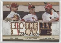 Cliff Lee, Cole Hamels, Ryan Howard /27