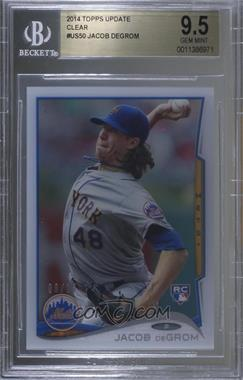 2014 Topps Update Series - [Base] - Clear #US-50 - Jacob deGrom /10 [BGS9.5GEMMINT]