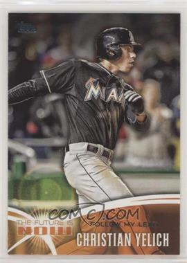 2014 Topps Update Series - The Future is Now #FN-CY3 - Christian Yelich