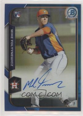 2015 Bowman - Chrome Rookie Autographs - Blue Refractor #BCAR-MFO - Mike Foltynewicz /150