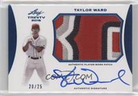 Taylor Ward /25
