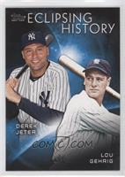 Derek Jeter, Lou Gehrig