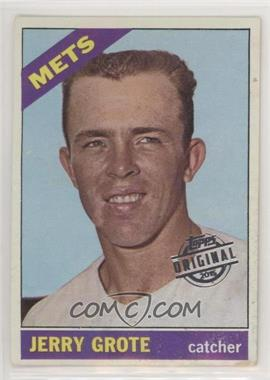 2015 Topps - Originals Buybacks #1966-328 - Jerry Grote [Poor to Fair]