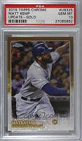 Matt Kemp /250 [PSA 10 GEM MT]