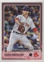 Craig Breslow /50 [EX to NM]