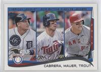 Miguel Cabrera, Joe Mauer, Mike Trout (2014 Topps 1st Edition) /1
