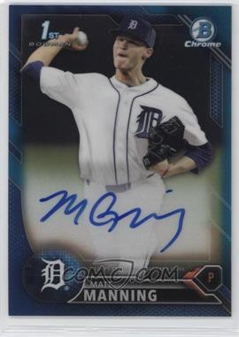 2016 Bowman Draft - Chrome Draft Pick Autographs - Blue Refractor #CDA-MM - Matt Manning /150