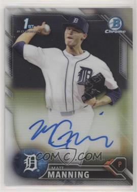 2016 Bowman Draft - Chrome Draft Pick Autographs - Refractor #CDA-MM - Matt Manning /499