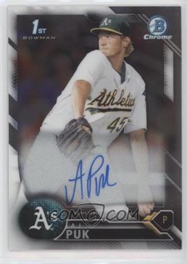 2016 Bowman Draft - Chrome Draft Pick Autographs #CDA-AP - A.J. Puk