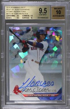 2016 Bowman's Best - Best of 2016 Autographs - Atomic Refractor #B16-YM - Yoan Moncada /25 [BGS 9.5 GEM MINT]