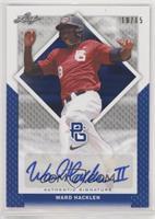 Ward Hacklen #/15