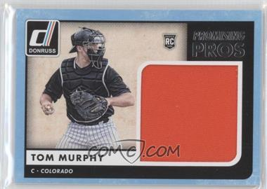2016 Panini Donruss - Promising Pros Materials #PPM-TM - Tom Murphy