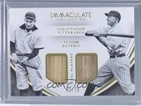 Honus Wagner, Ty Cobb /10