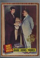 Babe Joins Yanks (Babe Ruth) /1 [GoodtoVG‑EX]