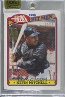Kevin Mitchell (1990 Topps Hills) [BuyBack] #/28