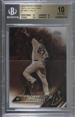 2016 Topps Chrome - [Base] - Sepia Refractor #1 - Mike Trout [BGS10PRISTINE]