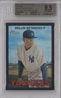 Dellin Betances /67 [BGS9.5]