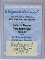 Roberto Alomar, Troy Tulowitzki /25 [REDEMPTIONBeingRedeemed]