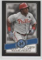 Maikel Franco [Noted] #/99