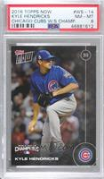 Kyle Hendricks [PSA 8 NM‑MT] #/6,636