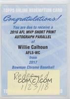 Willie Calhoun [BeingRedeemed]