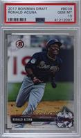 Ronald Acuna [PSA 10 GEM MT]
