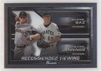 Steven Jennings, Shane Baz