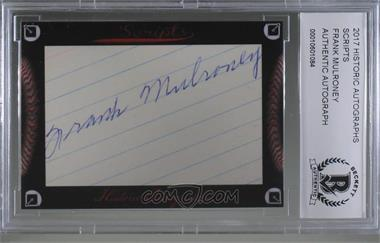 2017 Historic Autographs Scripts Cut Autographs - [Base] #FRMU - Frank Mulroney [BASCertifiedBCCGEncased]
