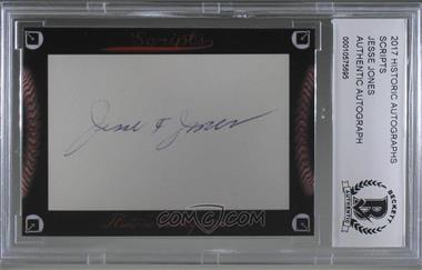 2017 Historic Autographs Scripts Cut Autographs - [Base] #JEJO - Jesse Jones [BAS Certified Encased by BCCG]