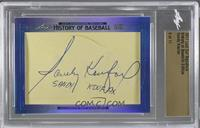 Sandy Koufax /11 [CutSignature]
