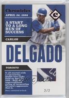 Carlos Delgado #/2