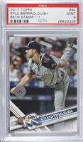 Kyle Barraclough [PSA 9 MINT] #/1