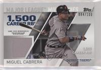 Miguel Cabrera /100