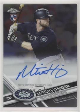 2017 Topps Chrome - Rookie Autographs #RA-MH - Mitch Haniger