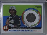 Vladimir Guerrero Jr. /99