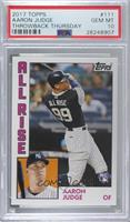 1984 Topps Baseball Design - Aaron Judge /892 [PSA 10 GEM MT]