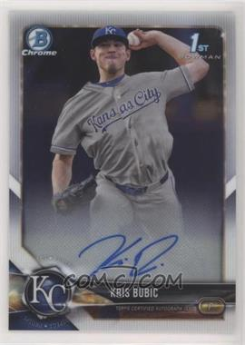 2018 Bowman Draft - Chrome Draft Pick Autographs #CDA-KB - Kris Bubic