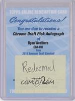 Ryan Weathers [BeingRedeemed]