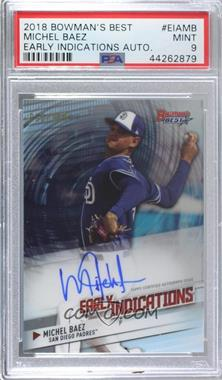 2018 Bowman's Best - Early Indications Autographs #EIA-MB - Michel Baez /100 [PSA 9 MINT]