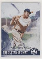Name Variation - Babe Ruth (The Sultan of Swat)