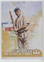 Name Variation - Honus Wagner (The Flying Dutchman)