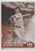 Name Variation - Ted Williams (Splendid Splinter)