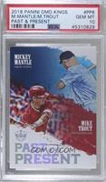 Mickey Mantle, Mike Trout [PSA10GEMMT]