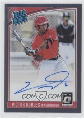 2018 Panini Donruss Optic - Rated Rookie Signatures #RRS-VR - Victor Robles