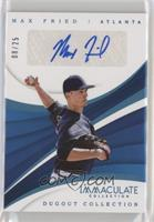 Max Fried /25