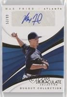 Max Fried /99