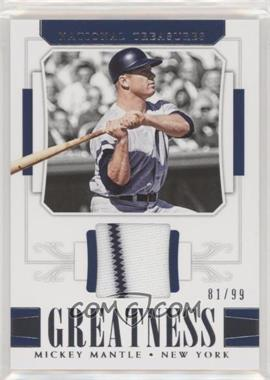 2018 Panini National Treasures - Greatness #G-MM - Mickey Mantle /99