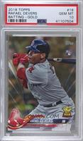 Rafael Devers [PSA 10 GEM MT] #/2,018
