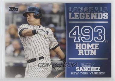 2018 Topps - Longball Legends #LL-15 - Gary Sanchez